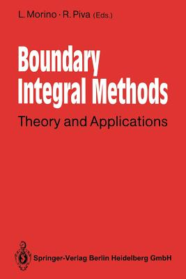 Boundary Integral Methods: Theory and Applications - Morino, Luigi (Editor)