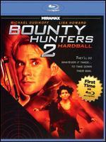 Bounty Hunters 2: Hardball [Blu-ray]