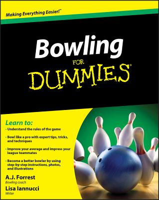Bowling for Dummies - Forrest, A J, and Iannucci, Lisa