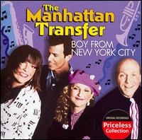 Boy from New York City & Other Hits - The Manhattan Transfer