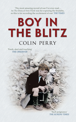 Boy in the Blitz - Perry, Colin