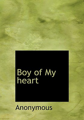Boy of My Heart - Anonymous