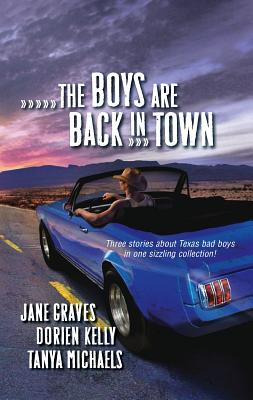 Boys Are Back in Town: Falling for You/Forward Pass/Ready and Willing - Graves, Jane, and Kelly, Dorien, and Michaels, Tanya