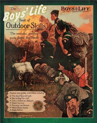 Boys' Life Book of Outdoor Skills - Boy Scouts of America