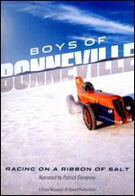 Boys of Bonneville: Racing on a Ribbon of Salt - Curt Wallin