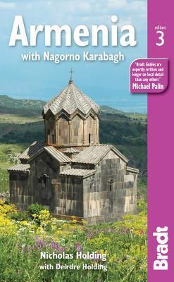 Bradt Armenia: With Nagorno Karabagh - Holding, Nicholas, and Holding, Deirdre