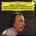 Brahms: Balladen; Schubert: Klaviersonate