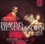 Brahms: Ein Deutsches Requiem; Mendelssohn: Sacred Music - B. Chappuis (vocals); Christa Goetze (soprano); Christiane Buntschu (vocals); Ensemble Vocal de Lausanne;...