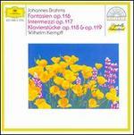 Brahms: Fantasien, Op. 116; Intermezzi, Op. 117; Klavierstücke, Opp. 118 & 119