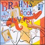 Brahms for Book Lovers: A Cozy Companion for Reading