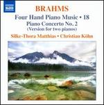 Brahms: Four Hand Piano Music, Vol. 18