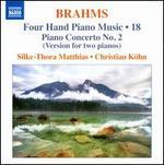 Brahms: Four Hand Piano Music, Vol. 18