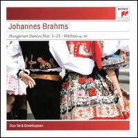Brahms: Hungarian Dances Nos. 1-21; Waltzes Op. 39 - Andreas Groethuysen (piano); Yaara Tal (piano)