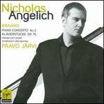 Brahms: Piano Concerto No. 2; Klavierstücke