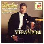 Brahms: Piano Sonata No. 1; Ballades, Op. 10