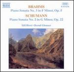 Brahms: Piano Sonata No. 3; Schumann: Piano Sonata No. 2
