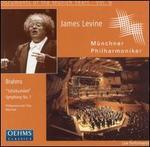 Brahms: Schicksalslied; Symphony No. 1