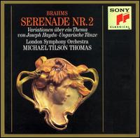Brahms: Serenade No. 2; Variations on a Theme by Haydn; Hungarian Dances - London Symphony Orchestra; Michael Tilson Thomas (conductor)