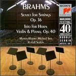 Brahms: Sextet Op. 36; Horn Trio