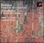 Brahms: Sonatas for Piano and Cello; Schumann: 5 St?cke im Volkston