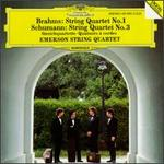 Brahms: String Quartet No. 1; Schumann: String Quartet No. 3