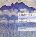 Brahms : Symphonies Nos.3, 4; Alto Rhapsody; Tragic Overture