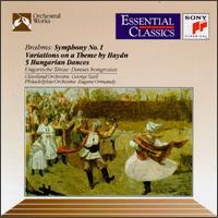 Brahms: Symphony No. 1; Haydn Variations; Hungarian Dances -