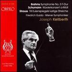 Brahms: Symphony No. 3; Schumann: Piano Concerto; Strauss: Till Eulenspiegels lustige Streiche