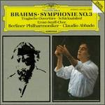 Brahms: Tragic Overture; Song of Destiny; Symphony No. 3