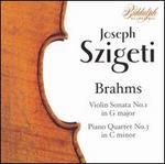 Brahms: Violin Sonata; Piano Quartet - Joseph Szigeti (violin); Mieczyslaw Horszowski (piano); Milton Katims (viola); Myra Hess (piano); Paul Tortelier (cello)