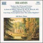 Brahms: Waltzes for piano/Song Transcriptions