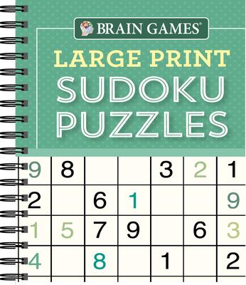 Brain Games - Large Print Sudoku Puzzles (Green) - Publications International Ltd, and Brain Games