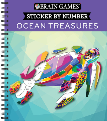 Brain Games - Sticker by Number: Ocean Treasures - Publications International Ltd, and New Seasons, and Brain Games