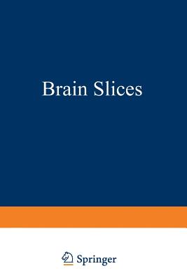Brain Slices - Dingledine, Raymond