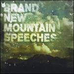 Brand New Mountain Speeches