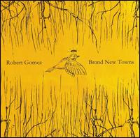 Brand New Towns - Robert Gomez