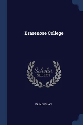 Brasenose College - Buchan, John
