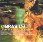 Brasil 500: From Carnival to Copacabana