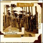 Brasil: A Century of Song, Vol. 3: Bossa Nova Era