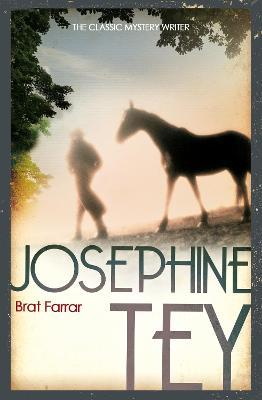 Brat Farrar - Tey, Josephine