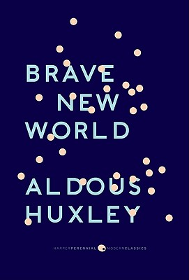 "Brave New World: With the Essay ""Brave New World Revisited"" - Huxley, Aldous, and Hitchens, Christopher (Foreword by)"
