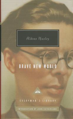 Brave New World - Huxley, Aldous, and Sutherland, John (Introduction by)