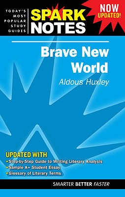 """Brave New World"" - Huxley, Aldous, and SparkNotes (Editor)"