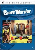 Brave Warrior - Spencer Gordon Bennet