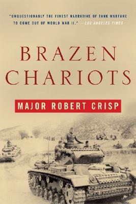Brazen Chariots - Crisp, Robert
