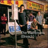 Breach - The Wallflowers