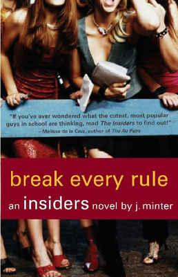 Break Every Rule - Minter, J