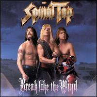 Break Like the Wind - Spinal Tap