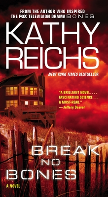 Break No Bones - Reichs, Kathy