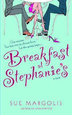 Breakfast at Stephanie's - Margolis, Sue